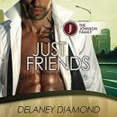 Just Friends, Delaney Diamond
