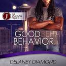 Good Behavior, Delaney Diamond