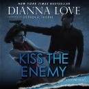 Kiss The Enemy Audiobook