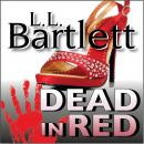 Dead In Red, L.L. Bartlett