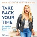 Take Back Your Time Audiobook