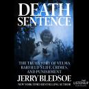 Death Sentence:The True Story of Velma Barfield's Life, Crimes, and Punishment Audiobook