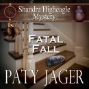 Fatal Fall, Paty Jager