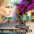 Beauty Mark: A Love, California Series Novel, Book 2