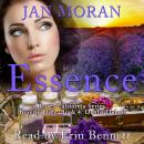 Essence: A Love, California Series Novel, Book 4, Jan Moran