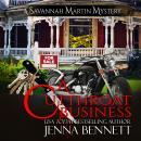 A Cutthroat Business: A Savannah Martin Novel Audiobook