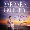 If I Didn't Know Better Audiobook