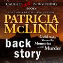 Back Story (Caught Dead in Wyoming, Book 6) Audiobook