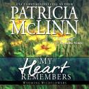 My Heart Remembers, Patricia Mclinn