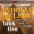 Look Live (Caught Dead in Wyoming, Book 5) Audiobook