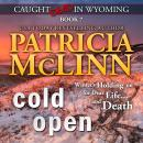 Cold Open (Caught Dead in Wyoming, Book 7) Audiobook