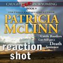 Reaction Shot (Caught Dead in Wyoming, Book 9) Audiobook