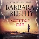 Summer Rain: Lightning Strikes Trilogy #3, Barbara Freethy