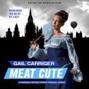 Meat Cute: The Hedgehog Incident Audiobook