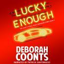 Lucky Enough: The Lucky O'Toole Vegas Adventure Series (Book 11) Audiobook