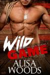 Wild Game, Alisa Woods