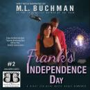 Frank's Independence Day, M. L. Buchman