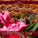 My Sister's Song, Gail Carriger