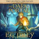 The Dark Portal (The Gryphon Chronicles, Book 3) Audiobook