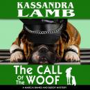 The Call of The Woof: A Marcia Banks and Buddy Mystery Audiobook