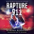 Rapture 911: What To Do If You're Left Behind Audiobook