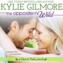 Opposite of Wild, Kylie Gilmore