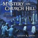 Mystery on Church Hill Audiobook