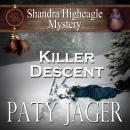 Killer Descent, Paty Jager