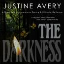 The Darkness: A Short Tale of Uncommon Daring & Ultimate Defiance Audiobook