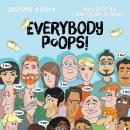 Everybody Poops! Audiobook