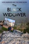 The Black Widower: A Beautiful Doctor, Her Seemingly Perfect Husband and a Chilling Death Audiobook