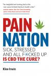 Pain Nation: Sick, Stressed, and All F*cked Up: Is CBD the Cure? Audiobook