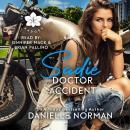 Sadie, Doctor Accident: Emotional Romantic Comedy Audiobook