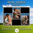 Iron Horse Box Set: Books 1, 2 and 3 Audiobook