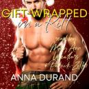 Gift-Wrapped in a Kilt, Anna Durand