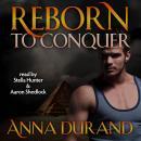 Reborn to Conquer Audiobook