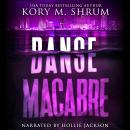 Danse Macabre: A Lou Thorne Thriller Audiobook