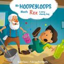 Mr. Hoopeyloops meets Rex, A Very Clumsy Boy Audiobook