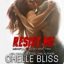Resist Me Audiobook