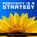 Positivity is a Strategy: The Positive Affirmations Collection, Mondo Collections