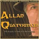 Allan Quatermain: Classic Tales Edition Audiobook