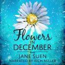 Flowers in December Audiobook