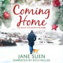 Coming Home: The Sequel to Flowers in December Audiobook