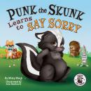 Punk the Skunk Learns to Say Sorry Audiobook