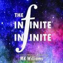 Infinite-Infinite, Mk Williams