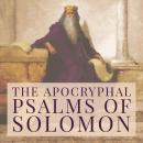 The Apocryphal Psalms of Solomon Audiobook