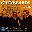Greybeards at Play: Rhymes and Sketches, G. K. Chesterton
