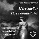 Three Gothic Tales Audiobook