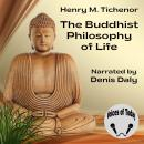 The Buddhist Philosophy of Life Audiobook