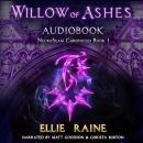 Willow of Ashes: A New Epic Fantasy, Ellie Raine